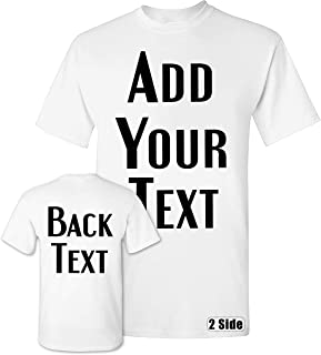 TEEAMORE Men Women Custom T Shirt, Add Your Text Design Your Own Front Back Side