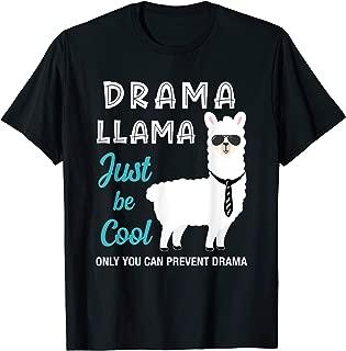 Drama Llama Just Be Cool T-Shirt
