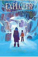 Explorer (The Hidden Doors #3): 03 Paperback
