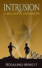 Intrusion (A Relative Invasion Book 2)