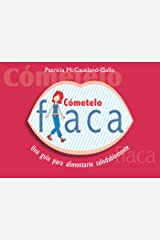Cometelo Flaca (Spanish Edition) Kindle Edition