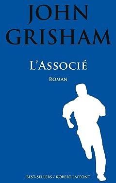 L'Associé (BEST-SELLERS) (French Edition)