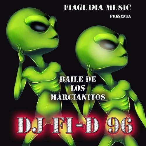 Baile de Marcianitos de DJ Fi-D 96 en Amazon Music - Amazon.es