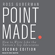 Point Made, Second Edition: How to Write Like the Nation's Top Advocates