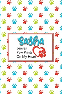 Sasha Leaves Paw Prints on My Heart: Personalized Journal for Dog Lovers with Pet's Name on Cover