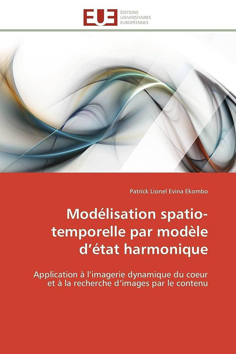 構想する歌結び目Modélisation Spatio-Temporelle Par Modèle D état Harmonique (Omn.Univ.Europ.)