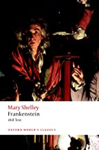 Frankenstein: or `The Modern Prometheus': The 1818 Text (Oxford World's Classics Hardback Collection)