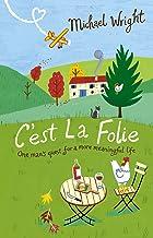 C'est La Folie (English Edition)