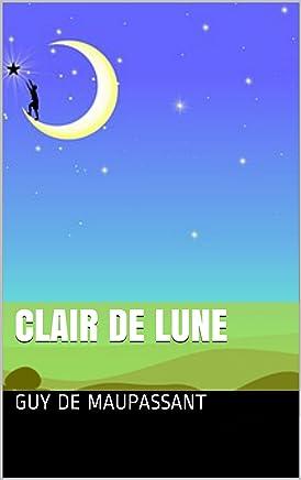 Clair de lune (French Edition)