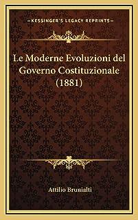 Le Moderne Evoluzioni del Governo Costituzionale (1881)