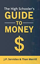 The High Schooler's Guide To Money