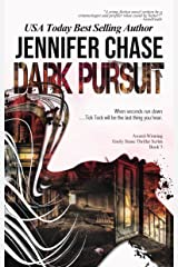 Dark Pursuit (Emily Stone Series Book 5) Kindle Edition