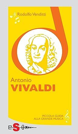 Piccola guida alla grande musica - Antonio Vivaldi