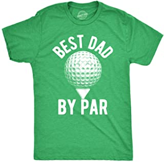 Crazy Dog T-Shirts Mens Best Dad by Par T Shirt Funny Fathers Day Golf Tee Golfing Gift for Golfer