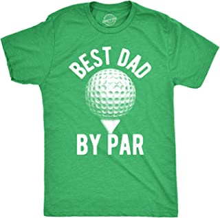 Crazy Dog T-Shirts Mens Best Dad by Par Tshirt Funny Fathers Day Golf Tee