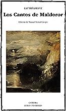 Los Cantos de Maldoror (Letras Universales) (Spanish Edition)