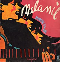 melanie born to be