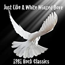 Just Like A White Winged Dove - Single