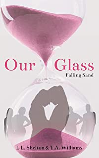 Our Glass: Falling Sand