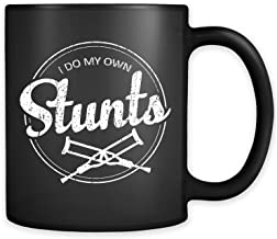 I Do My Own Stunts Mug - Funny Stuntman Athlete Movie Reckless Sports Adrenaline Rush Broken Leg Arm Bones Coffee Cup