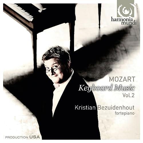 Mozart: Keyboard Music Vol  2 by Kristian Bezuidenhout on Amazon
