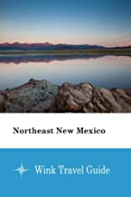 Northeast New Mexico - Wink Travel Guide (English Edition)