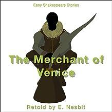 The Merchant of Venice Retold by E. Nesbit: Easy Shakespeare Stories