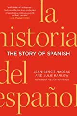The Story of Spanish Paperback