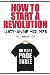 How to Start a Revolution Kindle Edition