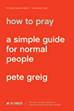 Download How to Pray: A Simple Guide for Normal People PDF