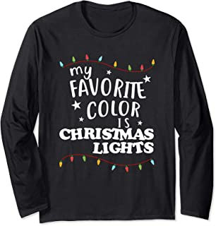 My Favorite Color Is Christmas Lights T Shirt Funny