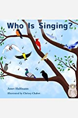 Who is Singing? Kindle Edition