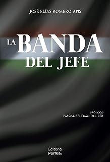 La banda del jefe (Spanish Edition)