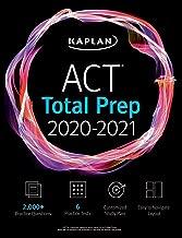 ACT Total Prep 2020-2021: 6 Practice Tests + Proven Strategies + Online + Video (Kaplan Test Prep)