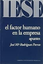 El factor humano en la empresa: Apuntes (Libros IESE) (Spanish Edition)