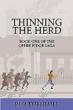Thinning The Herd: The Ophir Ridge Saga Book One