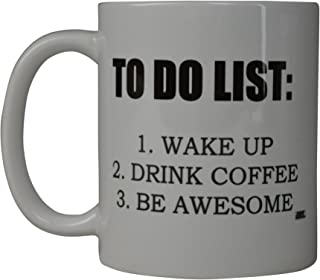 Rogue River Funny Coffee Mug To Do List Wake Up Drink Coffee Be Awesome Novelty Cup Great Gift Idea For Men Women Office Party Employee Boss Coworkers (To Do List)