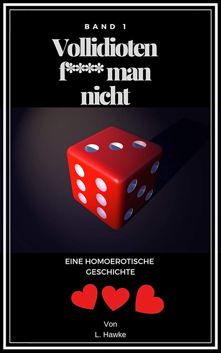 撤退浴室厳しいVollidioten f**** man nicht: Band 1 (German Edition)