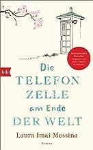 Die Telefonzelle am Ende der Welt: Roman (German Edition)