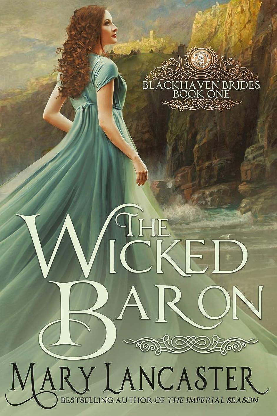 きちんとしたバージン精神的にThe Wicked Baron (Blackhaven Brides)