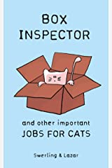 Box Inspector and other Important Jobs for Cats Kindle Edition