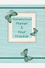 Homeschool Planner & Hour Tracker: 180-Day Undated Daily Lessons with Time Tracking and Academic Year-At-A-Glance Calendar Paperback