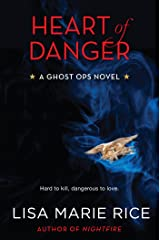 Heart of Danger: A Ghost Ops Novel (Ghost Ops series Book 1) Kindle Edition