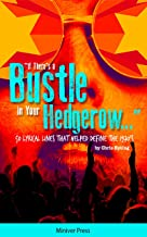 If There's a Bustle in Your Hedgerow: 50 Lyrical Lines That Helped Define the 1970's (English Edition)