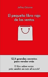 El pequeño libro rojo de las ventas: 12,5 grandes secretos