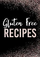 Gluten Free Recipes: Blank Recipe Book To Write In Cookbook Organizer