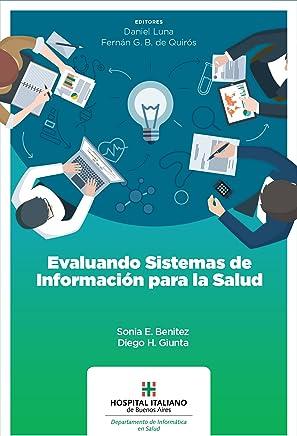 Evaluando sistemas de información para la salud (Spanish Edition)