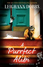 A Purrfect Alibi: A pawsitively gripping cozy mystery (3)