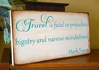 Ruskin352 Mark Twain Travel is Fatal Quote Wooden Plaque Primitive Sign