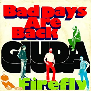 BAD DAYS ARE BACK/FIRE [7 inch Analog]